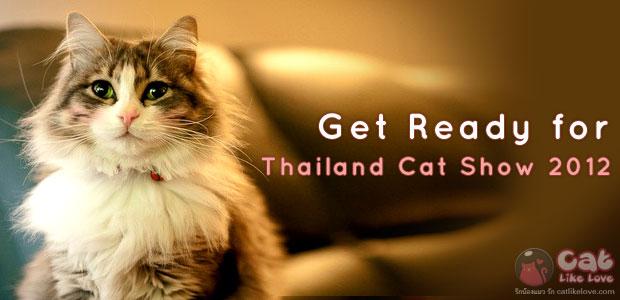 [Event] ไปเที่ยวงาน Thailand Cat Show 2012 กันดีกว่า !!!